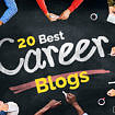 20 best career blogs