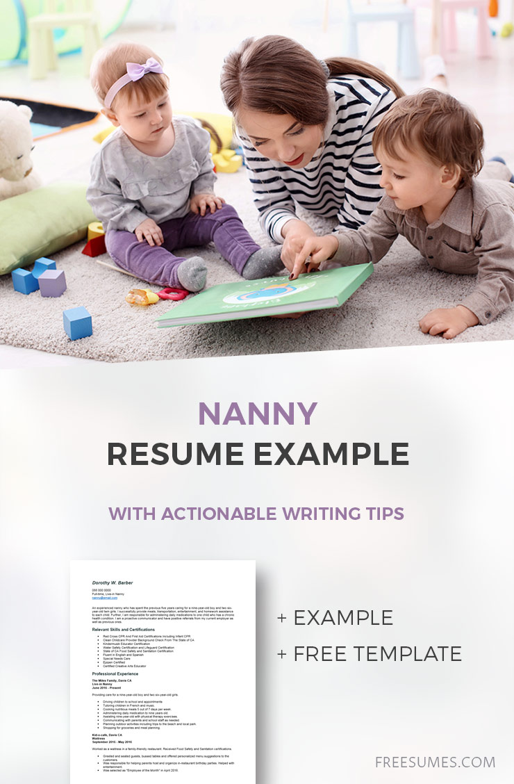 A Quick Nanny Resume Example With Actionable Writing Tips Freesumes